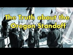 The Truth About The Oregon StandOff