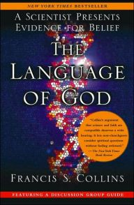 An instant bestseller, The Language of God provides the best argument for the integration of faith and logic since C.S. Lewis's Mere Christianity....