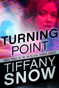 51) Turning Point (#3) - Tiffany Snow [⭐️⭐️⭐️⭐️]
