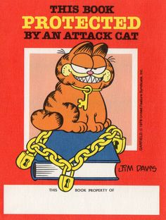 Jim Davis from Muncie, Indiana. designed this bookplate with his famous cat Garfield.-Judith Walker's Collection