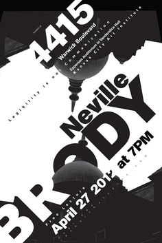 Lecture Poster: Neville Brody on Behance A4 Poster, Poster Layout, Word Poster, Type Posters, Graphic Design Posters, Event Posters, Poster Designs, Movie Posters, Typographic Poster