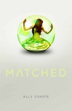 Matched Matched #1 by Ally Condie http://www.bookscrolling.com/the-best-dystopian-books-of-all-time/
