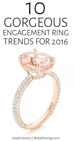 10 Gorgeous Engagement Ring Trends for 2016 | Joseph Jewelry | Bridal Musings Wedding Blog 3