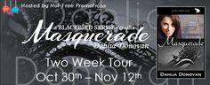 ★★☆ Blog Tour ☆★★ Read an excerpt of Masquerade by Author Dahlia Donovan & enter #giveaway! #1ClickItNow  http://twinsistersrockinreviews.blogspot.com/2014/11/blog-tour-giveaway-masquerade-by-dahlia.html