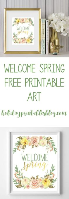 Welcome spring free printable art! Perfect for your spring mantle or gallery wall!