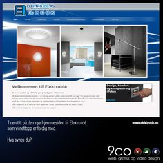 We are just finished with this site for the company Elektroidé