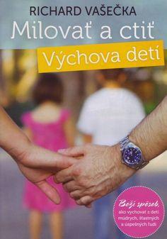 Milovať a ctiť. Výchova detí | Vydavateľstvo Don Bosco