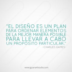 Charles Eames #Frases #Diseño #quotes
