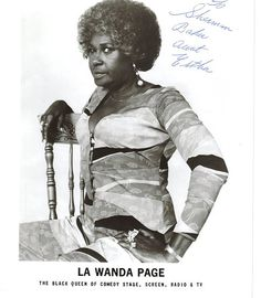 LaWanda Page - b. October 19, 1920 American actress and comedienne. Also better known as Aunt Esther of Sanford and Son, sucka!