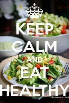 Keep calm & eat healthy