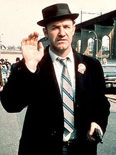 "Gene Hackman, ""The French Connection."" Such a great underrated movie"