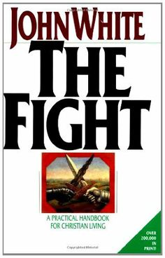 The Fight: A Practical Handbook for Christian Living by John White, http://www.amazon.com/dp/B0024NJY3U/ref=cm_sw_r_pi_dp_7FmHtb1SWYCA7