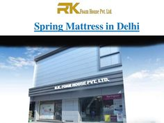 R.K. Foam House Pvt. Ltd. – is the leading company is engaged in supplying a wide range of #SpringMattressInDelhi, of different brands. It offering best quality #Mattress at affordable price.