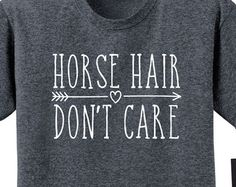 Barn Hair Don't Care Arrow Horse T Shirt by HorseDoodles on Etsy
