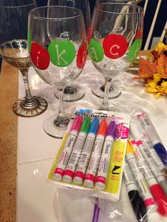 Sharpie wine glasses- Use sharpie oil based markers, decorate however you like, place in cold oven bake at 350 for 30 minutes. Let cool in oven. Glasses will be hand washing safe.