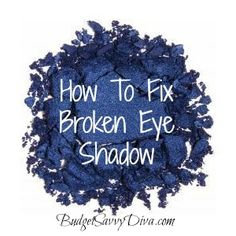 How to Fix Broken Eye Shadow  All you need are two items that are easily around the house, rubbing alcohol and a spoon. To start you add just a few drops of rubbing alcohol and let it soak in for about 10-15 seconds, then by using the back side of your spoon press the eye shadow powder together. Let your 'new' eye  shadow sit for a day or two, then enjoy!