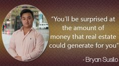 Having entered this business at associate degree early age, Bryan Susilo at the age of fifteen found himself enclosed by various range of prospering entrepreneurs, who gave him facilitate with specialist information and experiences for win-win entrepreneurship and funding ways.