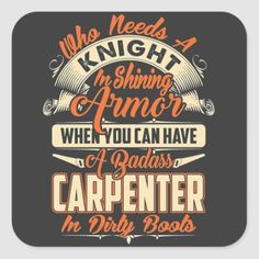 Woodworking Quotes, Woodworking Clamps, Woodworking Projects Diy, Funny Shirt Sayings, Shirts With Sayings, Anniversary Quotes Funny, Gifts For Carpenters, Tattoo Lettering Fonts, Cool Gadgets To Buy