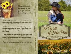 Author Sandra Love: A Will Of Her Own by: Kristine Raymond Cover Revea...