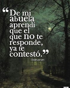 Frases Bonitas de Reflexión para Meditar Ver todas l True Quotes, Words Quotes, Great Quotes, Wise Words, Inspirational Quotes, Quotes En Espanol, Spanish Quotes, Meaningful Quotes, Cool Words