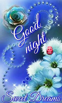 Good Night Images Wallpapers for Whatsapp Good Night Flowers, Beautiful Good Night Images, Cute Good Night, Good Night Sweet Dreams, Good Night Moon, Good Night Quotes, Good Morning Good Night, Goid Night, Morning Flowers