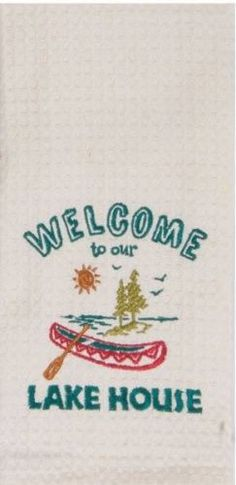 """Welcome To Our Lake House Embroidered 100% Cotton Waffle Dish Towel / Tea Towel, 18"""" x 28"""""""