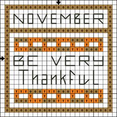 Free Cross Stitch Pattern - November Be Very Thankful MiniSampler - Right click and save the patterns from here on pinterest and then follow the link for the pattern key and instructions.