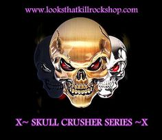Check out our Killer Skull Crushe Line other site are selling at $80~ Our Prices $21 and Under! Dont Miss the Savings