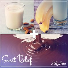Try the delicious combo of 1C Almond Milk + 1 Frozen Banana + 1TBSP Chocolate Syrup for a shake that offers a little PMS relief