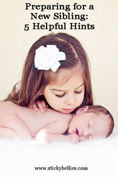 New Sibling- great ideas to help prepare your child for a new baby!