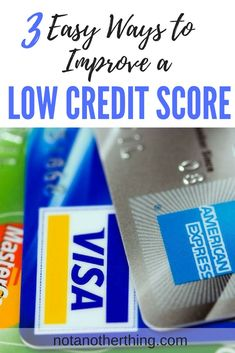 3 Easy Ways to Improve a Low Credit Score What Is Credit Score, Improve Your Credit Score, Ways To Save Money, Money Saving Tips, Money Tips, Best Interest Rates, Financial Planning, Finance Tips, Money Management