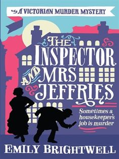 The Inspector and Mrs. Jeffries by Emily Brightwell, on Overdrive