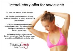 Underarm special for the ladies.  All your treatments nearly half price.  Great saving and great opportunity to try laser for the first time.