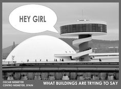 What are buildings trying to say to us?  http://www.archdaily.com/215926/what-are-buildings-trying-to-say-to-us/oscar-sm/