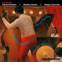 Stanley Clarke: Standards