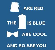 ....I like you more than doctor who! (Haha, and that's saying a lot....)