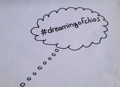 Dreaming of Chios?