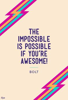 The Impossible Is Possible If Your Awesome