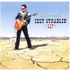 Izzy Stradlin 117 degrees – Knick Knack Records