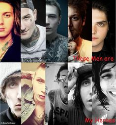 These men are my heros