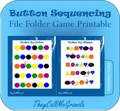 Button Sequencing : TheyCallMeGranola : FREE File Folder Game Printable