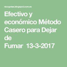 Efectivo y económico Método Casero para Dejar de Fumar 13-3-2017