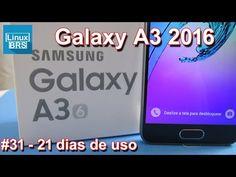 Samsung Galaxy A3 2016 - 21 dias de uso (minha opinião) - YouTube