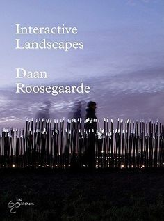 Interactive Landscapes: Daan Roosegaarde