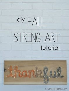 DIY String Art Ideas - Thankful String Art Tutorial - Easy Crafts To Make With String Art - Cool Wall Art Ideas and Creative Room Decor Fall Crafts, Holiday Crafts, Arts And Crafts, Diy Crafts, Christmas Gifts, Holiday Decor, String Art Tutorials, String Art Patterns, Chalkboard Diy