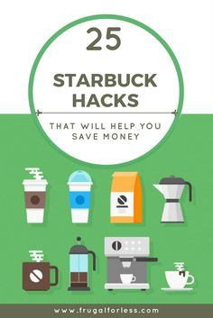 Read on for 25 Starbucks Hacks to help you save money. Frugal Living | Save Money Ideas | Save Money Tips | Save Money At Starbucks | Save Money At Starbucks Tips | Side Hustle | Free Starbucks | Starbucks Save Money.