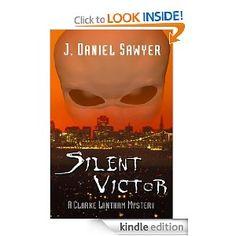 Silent Victor by J. Daniel Sawyer (Lantham #4)