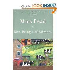 Mrs. Pringle of Fairacre by Miss Read. Miss Read's books are such a comfy, cozy treat.