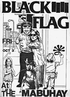 Black Flag hardcore punk flyer for a show at the Mabuhay Music Flyer, Concert Flyer, Concert Posters, Arte Punk, Punk Art, Rock Posters, Band Posters, Music Posters, Punk Rock