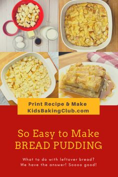 What to do with leftover bread? Bread Pudding of course! Make the most delicious bread pudding. Print recipe, watch how-to video and have fun making with the entire family. #breadpudding